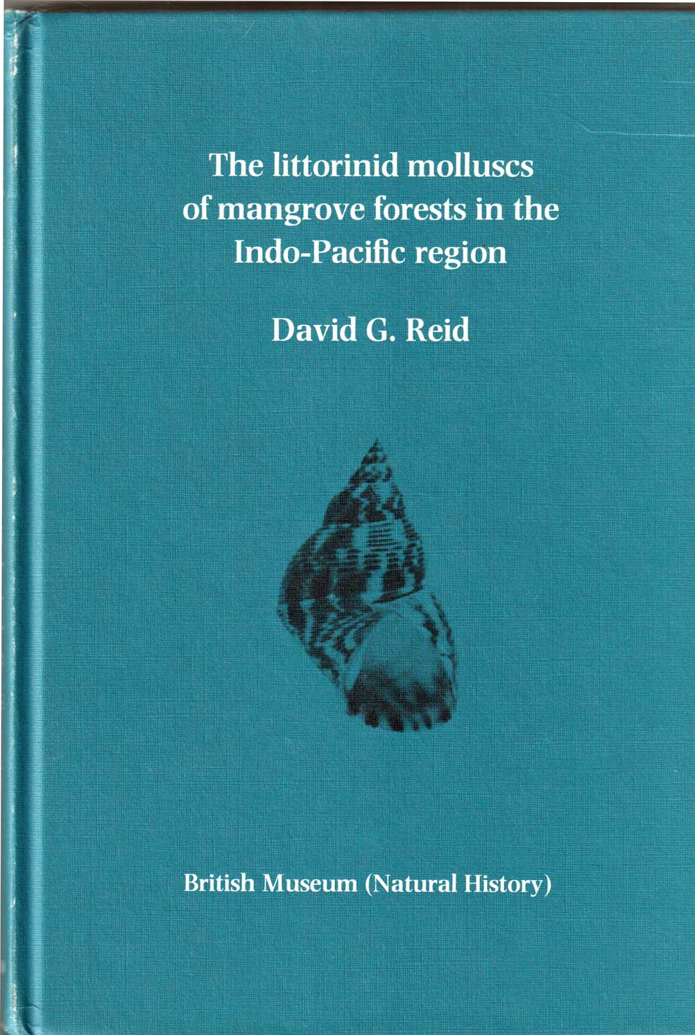 The Littorinid Molluscs of Mangrove Forests in the Indo-Pacific Region