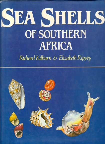 Sea Shells of Southern Africa - by Kilburn & Rippey