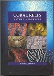 Coral Reefs Natures Wonders