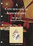 The Family Babyloniidae. -  A Conchological Iconography - Issue 19