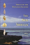 Shells of the Hawaiian Islands - The Sea Shells