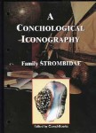 The Family Strombidae - A Conchological Iconography #2