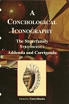 The Superfamily Stromboidea - Addenda and Corrigenda. -  A Conchological Iconography - Supplement 2