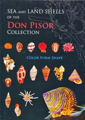 Sea & Land Shells of the Don Pisor Collection