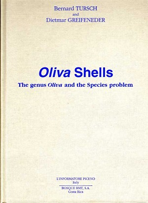 Oliva Shells- The genus Oliva and the Species Problem