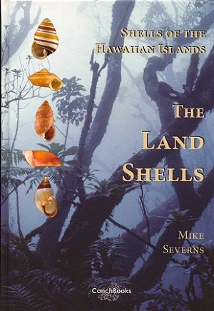 Shells of the Hawaiian Islands - The Land Shells""